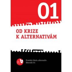 Od krize k alternativám