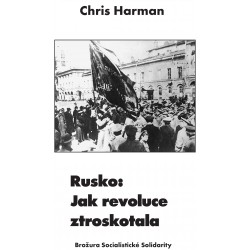 Rusko: Jak revoluce ztroskotala